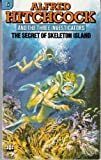 The Secret of Skeleton Island (Alfred Hitchcock and The Three Investigators #6)