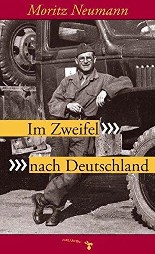 Im Zweifel nach Deutschland. Geschichte einer Flucht und Rückkehr
