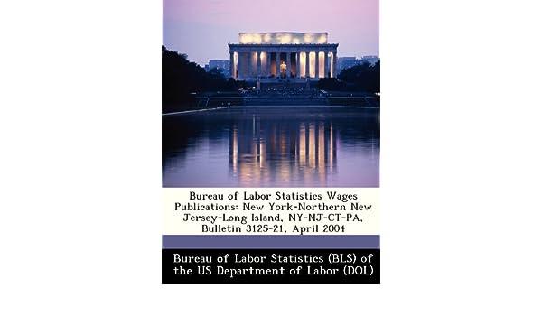 Long Island Bureau.Bureau Of Labor Statistics Wages Publications New York Northern New