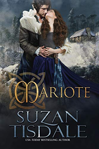 Mariote: Book One of The Daughters of Moirra Dundotter Series (Suzanne Tisdale Kindle Ebooks)