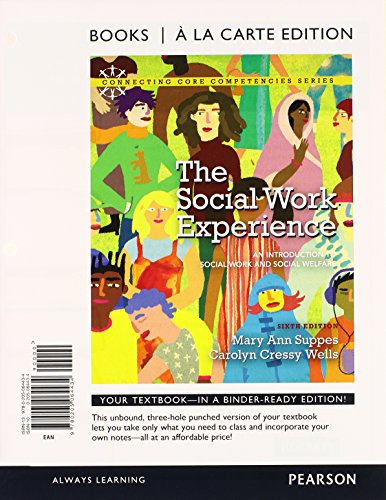 The Social Work Experience: An Introduction to Social Work and Social Welfare, Books a la Carte Plus MySearchLab with eT