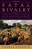 Fatal Rivalry, George Goodwin, 0393073688