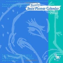 Dodo Family Planner Calendar 2018 - Month to View with 5 Daily Columns: A Calendar to Organise Up to 5 People's Activities. for Family/Friends; See Everyone's Comings and Goings in One Handy Place