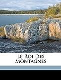 Le Roi des Montagnes, About Edmond 1828-1885, Doré Gustave 1832-1883, 1172008086