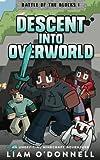 Descent into Overworld (Battle of the Blocks) (Volume 1)