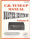 img - for C.B. Tune-up Manual Master Edition Volume 6 book / textbook / text book