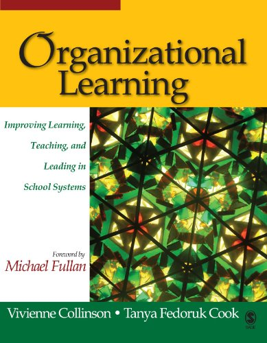 Organizational Learning: Improving Learning, Teaching, and Leading in School Systems