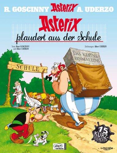 Asterix HC 32 Asterix plaudert aus der Schule