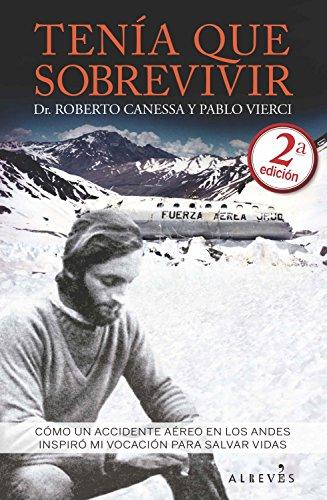 Tenía que sobrevivir (Spanish Edition)