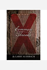 [ Common Threads by Auerbach, Larry ( Author ) May-2014 Paperback ]