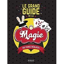 GRAND GUIDE DE LA MAGIE (LE)