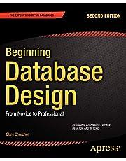 Beginning Database Design: From Novice to Professional