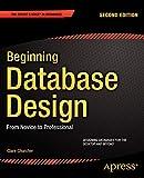 Beginning Database Design: From Novice to