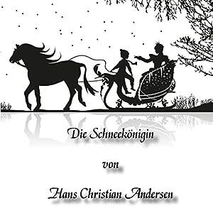 Die Schneekönigin Hörbuch