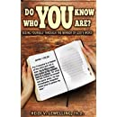 Do You Know Who You Are?: Seeing Yourself Through the Mirror of God's Word