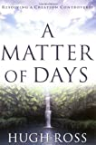 A Matter of Days: Resolving a Creation Controversy
