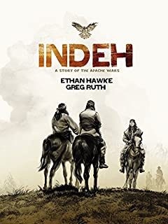 Book Cover: Indeh: A Story of the Apache Wars
