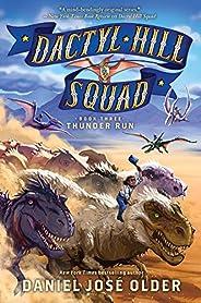 Thunder Run (Dactyl Hill Squad #3)
