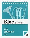 Bloc d'activitats. Música II ESO