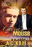 Alexei's Mouse (Werewolves of Manhattan Book 5)