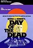 Day of the Dead Poster 27x40 Lori Cardille Terry Alexander Joe Pilato