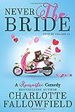 Never the Bride: Volume 1 (Dilbury Village)