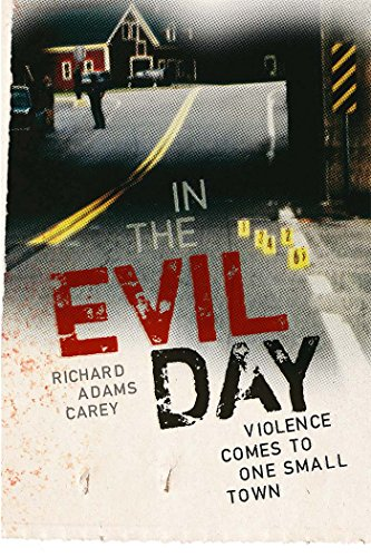 Amazon in the evil day violence comes to one small town ebook in the evil day violence comes to one small town by carey richard fandeluxe Image collections