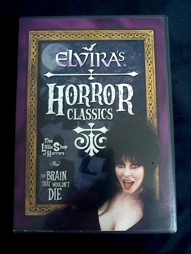 Elvira's Horror Classics: The Little Shop of Horrors & The Brain That Wouldn't Die