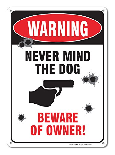 Warning Never Beware Owner Aluminum