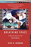 img - for Breathing Space: A Spiritual Journey in the South Bronx book / textbook / text book