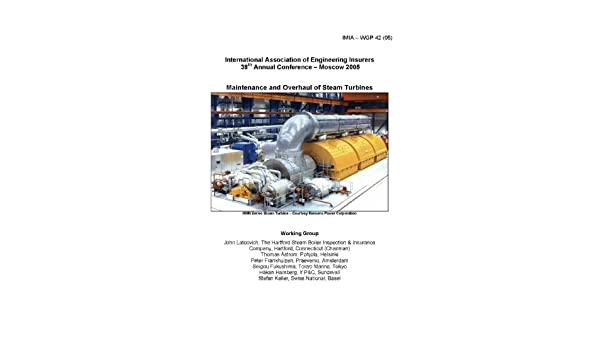 Maintenance And Overhaul Of Steam Turbines Conference
