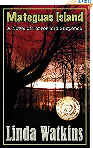 Mateguas Island: A Novel of Terror and Suspense by Linda Watkins