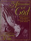 The Affirmation of God, David M. White, 0026265907