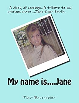 My name is....Jane by [Badenhorst, Tracy]