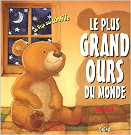 Amazon Fr Le Plus Grand Ours Du Monde Adam Relf