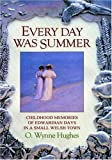 Every Day Was Summer, Oilver Hughes, 1905399189