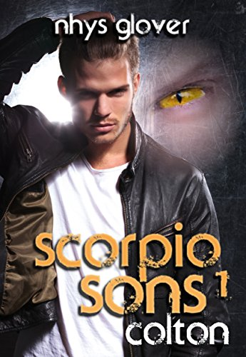 Scorpio Sons: Colton by Nhys Glover ebook deal