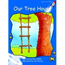 Our Tree House: Early (Red Rocket Readers)