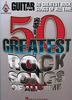 Guitar World: 50 Greatest Rock Songs Of All Time (Guitar Recorded Versions)
