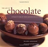 The Art of Chocolate, Elaine Gonzalez, 081181811X