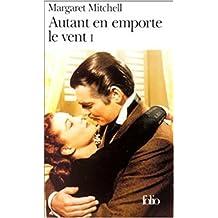 Autant en emporte le vent (French Edition)
