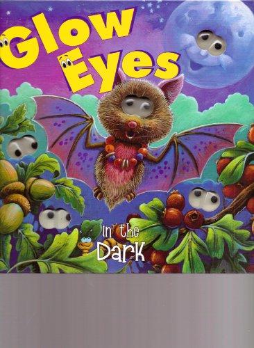 Glow Eyes in the Dark
