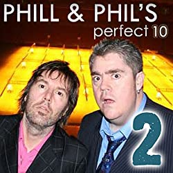 The Perfect Ten with Phill Jupitus & Phil Wilding: Volume 2