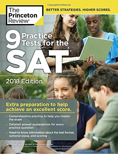 9 Practice Tests for the SAT, 2018 Edition: Extra Preparation to Help Achieve an Excellent Score (College Test Preparation) cover
