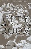City Room, Arthur Gelb, 0425198316