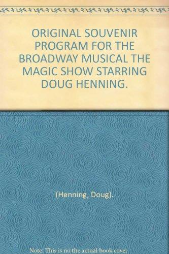 ORIGINAL SOUVENIR PROGRAM FOR THE BROADWAY MUSICAL