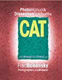 Photo Manual and Dissection Guide of the Cat : With Sheep Heart, Brain, Eye, Bohensky, Fred, 0757000312