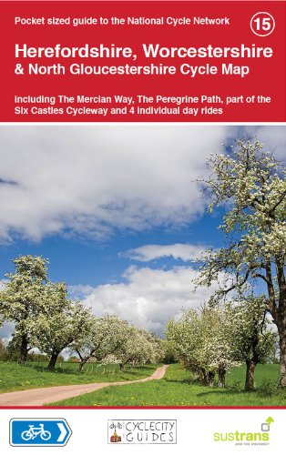 Herefordshire, Worcestershire & North Gloucestershire Cycle Map: Including the Mercian Way, the Peregrine Path, Part of The Six Castles Cycleway and 4 ... Day Rides (National Cycle Network Route Maps)