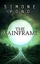 The Mainframe (The New Agenda Series Book 2)