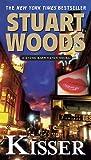 Kisser, Stuart Woods, 0451229630